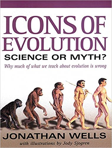 Icons Of Evolution: Science Or Myth? Why Much Of What We Teach About Evolution Is Wrong Descargar Epub Gratis