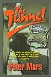 The Tunnel, Peter J. Mars, 0966447506