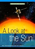 A Look at the Sun, Ray Spangenburg and Diane Moser, 0531165655