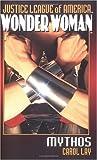 Wonder Woman: Mythos (JLA (Pocket Star))