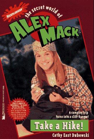 Take A Hike  The Secret World Of Alex Mack  7  Alex Mack