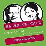 Zeitmanagement (Sales-up-Call) | Stephan Heinrich,Cordula Nussbaum