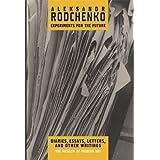 Aleksandr Rodchenko: Experiments for the Future