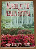 img - for Murder at the Azalea Festival (Magnolia Mysteries) book / textbook / text book