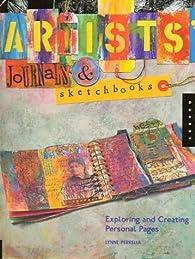 Artists' Journals and Sketchbooks par Lynne Perrella