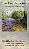 img - for River East, River West: Iowa's Natural Borders book / textbook / text book