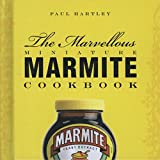 img - for The Marvellous Miniature Marmite Cookbook (Storecupboard Cookbooks) book / textbook / text book