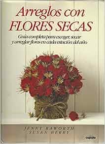 Arreglos Con Flores Secas (Spanish Edition): Berry, Perry