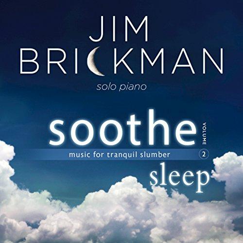 Jim Brickman - Soothe, Vol. 2 Sleep (2016)