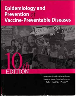 Epidemiology prevention vaccine preventable diseases abebooks.