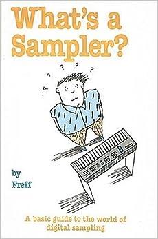 Freff - What's A Sampler