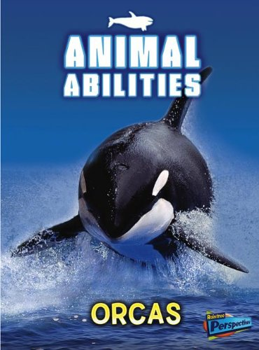 Download Orcas (Animal Abilities) PDF