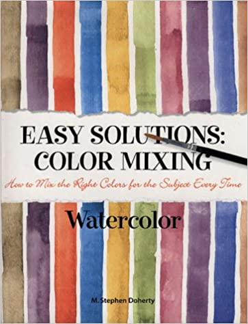 Buy Easy Solutions: Color Mixing Watercolor Book Online at Low ...