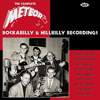 Various Artists - The Complete Meteor Rockabilly And Hillbilly ...