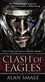 Clash of Eagles (The Clash of Eagles Trilogy Book 1)