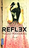 Reflex par Mayeras