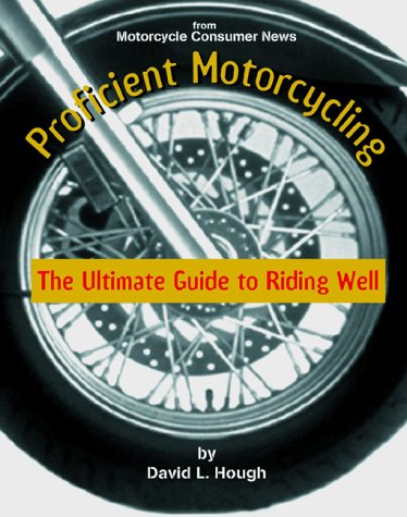 Proficient Motorcycling Ultimate Guide Riding