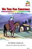 No Tree for Christmas, Marilyn Lashbrook, 0933657714