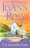 On Lavender Lane, JoAnn Ross, 0451235436