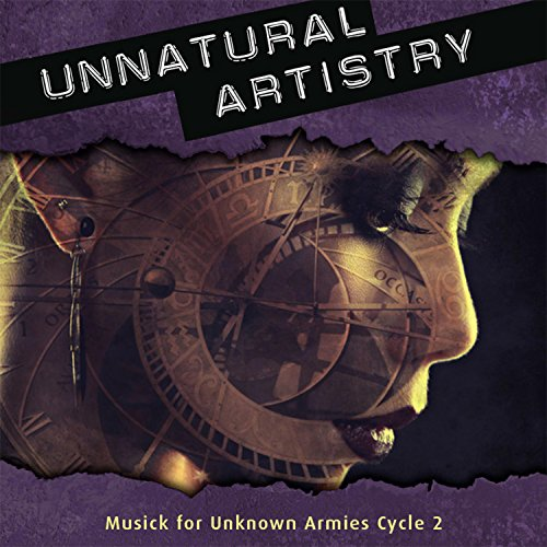 Unnatural Artistry: Musick for Unknown Armies Cycle ()