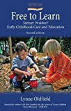 Free to Learn (Second Edition) (Hawthorn Press Early Years)