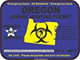 Oregon zombie hunting permit decal bumper sticker
