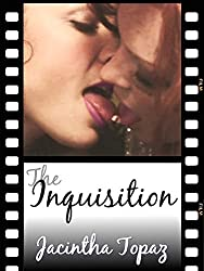 The Inquisition: A Kinky Lesbian New Adult Romance (DykeLove Quickies Book 6)