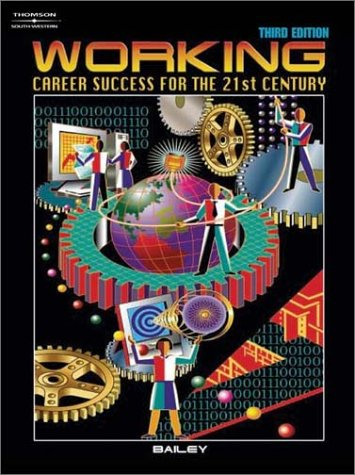 Working: Career Success for the 21st Century