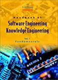 Handbook of Software Engineering and Knowledge Engineering, S. K. Chang, 9810245149