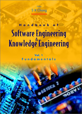 Handbook of Software Engineering and Knowledge Engineering, Vol 2 Emerging Technologies