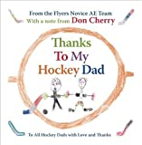 Thanks to My Hockey Dad, , 1554702836