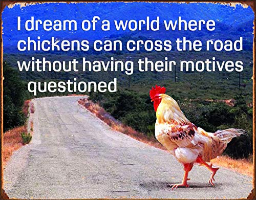 "Desperate Enterprises Chicken's Motives Tin Sign, 16"" W x 12.5"" H"