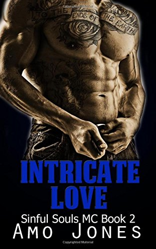 Intricate Love: (Sinful Souls MC #2)