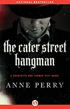 The Cater Street Hangman (Charlotte and Thomas Pitt Series