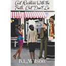 Get Reckless With The Truth: but don't lie (Forever Woman) (Volume 4)