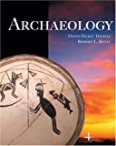 img - for Archaeology (Available Titles CengageNOW) book / textbook / text book