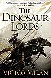 The Dinosaur Lords: A Novel