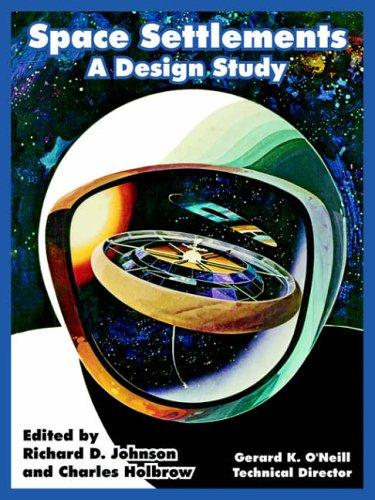 Space Settlements: A Design Study Paperback – 4 Nov. 2004