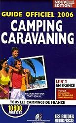 Le Guide Officiel Du Camping-caravanning 2006