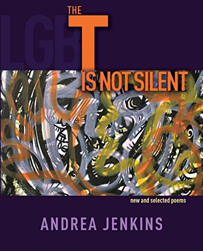 The T is Not Silent: new and selected poems by Purple Lioness Productions