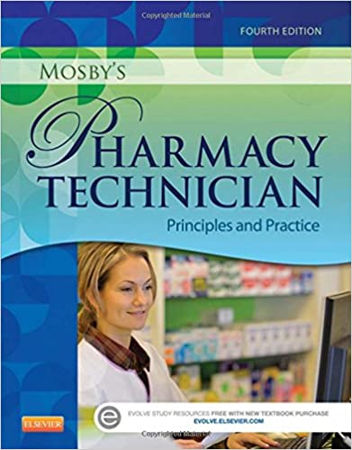 Mosbys pharmacy technician principles and practice 9781455751785 mosbys pharmacy technician principles and practice 4th edition fandeluxe Gallery