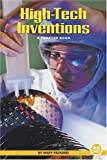 High-Tech Inventions, Mary Packard, 0516246844