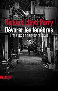 Dévorer les ténèbres : enquête sur la disparue de Tokyo, Parry, Richard Lloyd