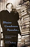 img - for Blaise Cendrars Speaks... book / textbook / text book