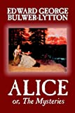 Alice or, the Mysteries, Edward Bulwer-Lytton, 0809592614
