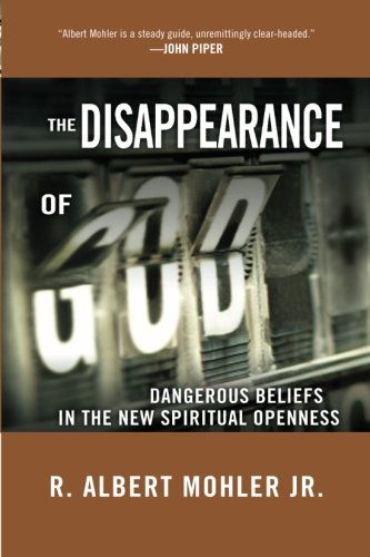Download The Disappearance of God: Dangerous Beliefs in the New Spiritual Openness PDF