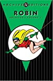Robin, The - Archives - Volume 1 (Archive Editions (Graphic Novels))