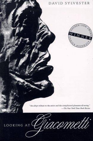 Looking at Giacometti por David Sylvester