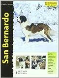 img - for San Bernardo / St. Bernard (Excellence) (Spanish Edition) book / textbook / text book