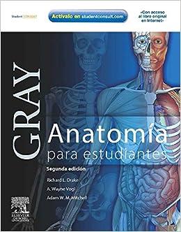 Gray. Anatomía Para Estudiantes + Student Consult por R.l. Drake epub